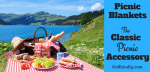 Best Picnic Blankets – The Classic Picnic accessory
