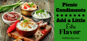 Picnic Condiments - Add a little extra flavor