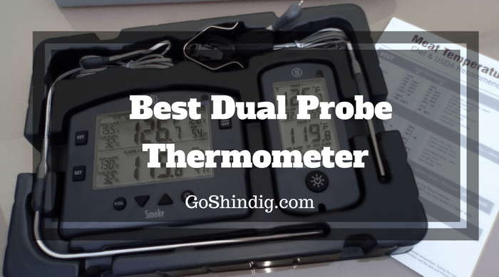 Best Dual Probe Thermometer