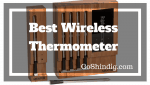 Best Wireless Meat Thermometer for Smokers and BBQ Grills