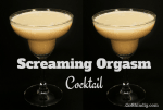 Screaming Orgasm Cocktail