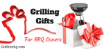 Grilling Gifts for BBQ lovers – Christmas, Fathers Day and Birthdays