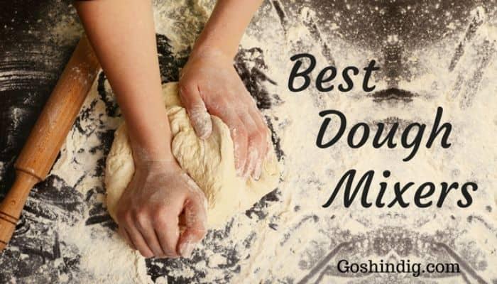 Best Dough Mixers