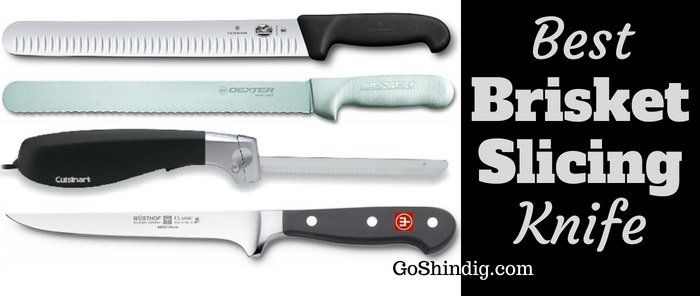 Best brisket slicing knife