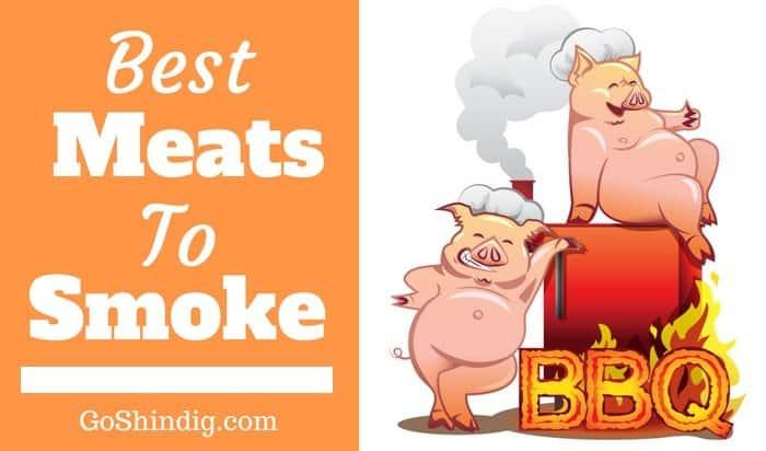 Best Meats to Smoke