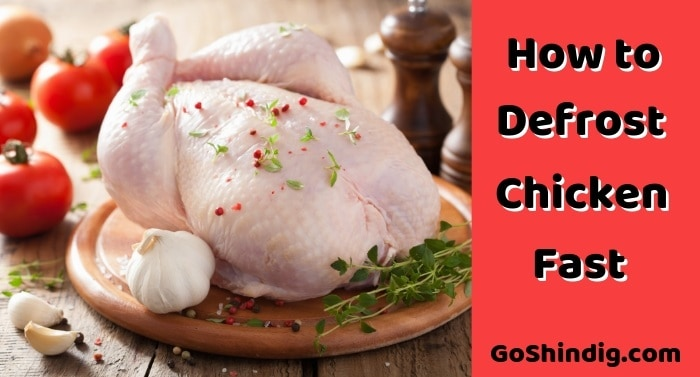 How to defrost chciken fast