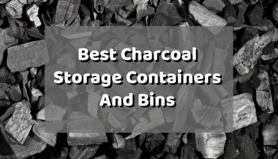 Best Charcoal Storage Containers
