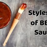 Types and Styles of BBQ Sauce and Best Brands