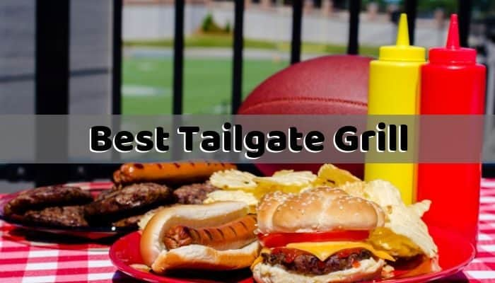 Best Tailgate Grill
