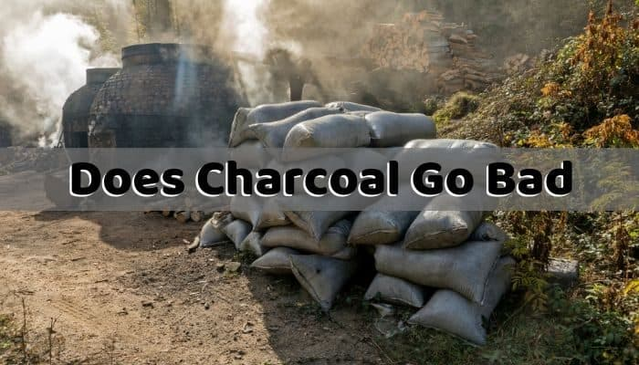 Does Charcoal Go Bad