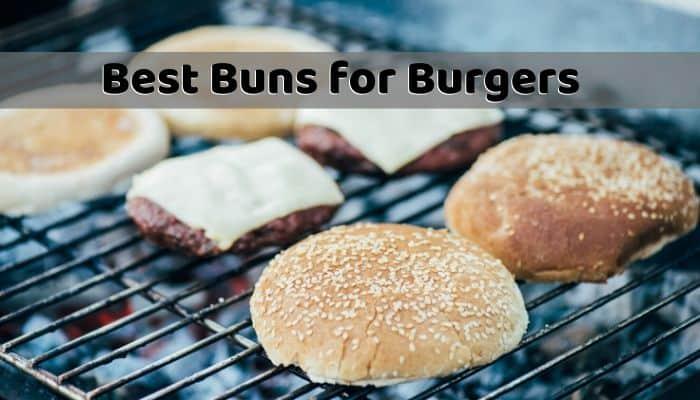 Best Buns for Burgers