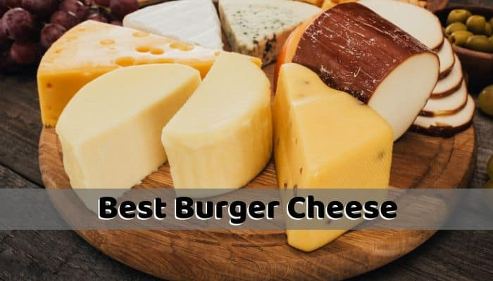 Best Burger Cheese