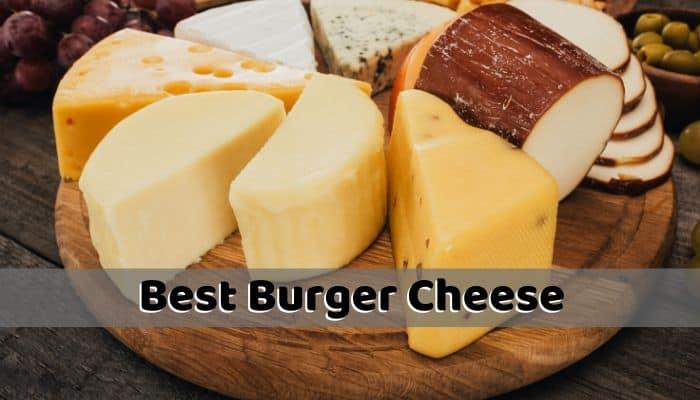 Best Burger Cheese