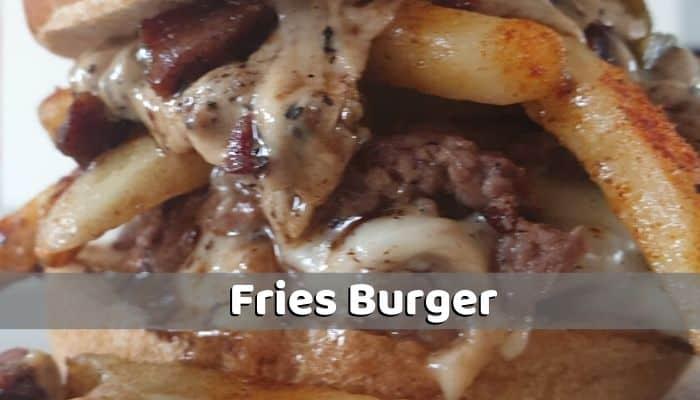 Fries Burger Recipe